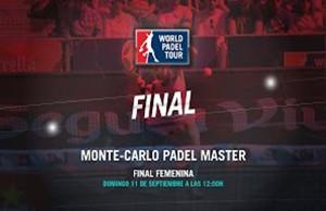 Directo de la final femenina del Monte-Carlo Padel Master