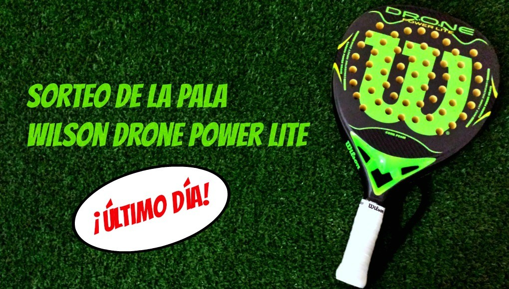 Último día para ganar esta Wilson Drone Power Lite