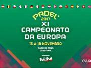 Comienza el XI Campeonato Europeo de Pádel
