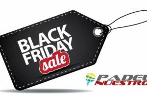 Padel Nuestro Black Friday