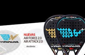 Wingpadel abre su nueva colección con Air Force 2.0 y Air Attack 2.0