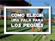 Foto de http://www.reebokclub.com/top/rsc-sports/padel/escuela-de-padel/ - Cómo elegir una pala de pádel para niños