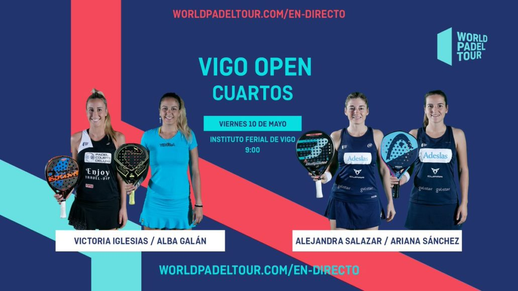 En Directo Los Cuartos De Final Femeninos Del World Padel Tour Vigo Open 2019