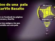 Sorteo de la pala de pádel StarVie Basalto