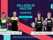 En directo los cuartos de final femeninos del World Padel Tour Valladolid Master 2019