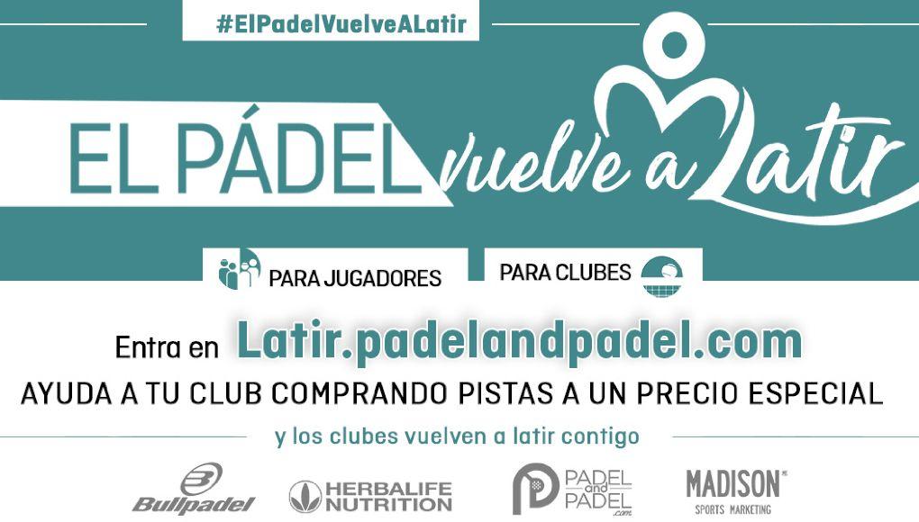 Padel and Padel by Madison lanza 'El Pádel Vuelve a Latir', una plataforma digital para ayudar a los clubes en su reapertura