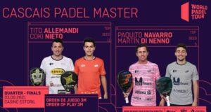En directo los cuartos de final masculinos del Cascais Padel Master 2021