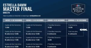Horarios del streaming del Estrella Damm Master Final 2017