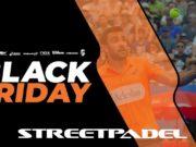 Consigue los mejores descuentos en este Black Friday con Street Padel