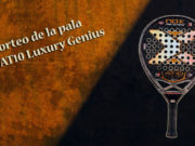 Sorteo de la pala de pádel Nox AT10 Luxury Genius
