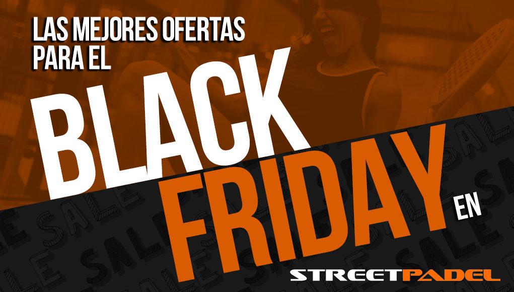 El Black Friday se acerca y StreetPadel trae las mejores ofertas de pádel