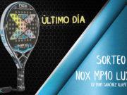 Último día para participar en el sorteo de una pala Nox MP10 Luxury by Mapi Sánchez Alayeto