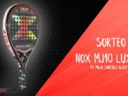 Sorteo de la pala Nox MJ10 Luxury by Majo Sánchez Alayeto
