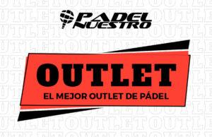 Ahorra dinero en el outlet de Padel Nuestro