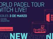 World Padel Tour se estrena en Twitch
